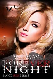 Forever Night: Vampire Werewolf Dark romance fantasy