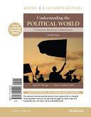 Understanding the Political World Books a la Carte Edition PDF