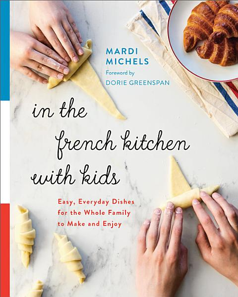 Download In the French Kitchen with Kids Book