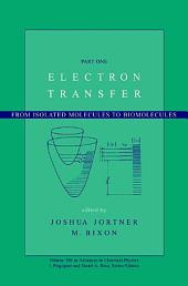 Electron Transfer: From Isolated Molecules to Biomolecules, Part 1