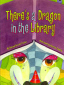There s a Dragon in the Library PDF