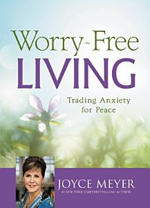 Worry Free Living Book