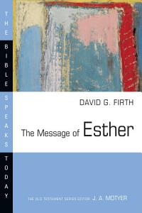 The Message of Esther Book
