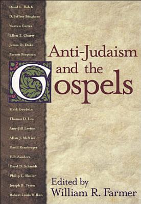 Anti Judaism and the Gospels PDF