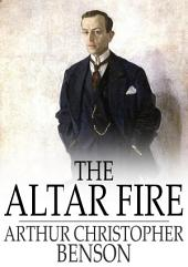 The Altar Fire