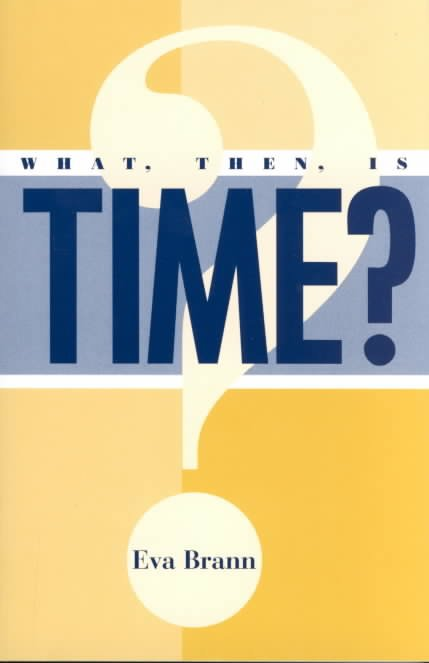 What, Then, is Time?