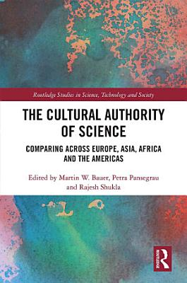 The Cultural Authority Of Science