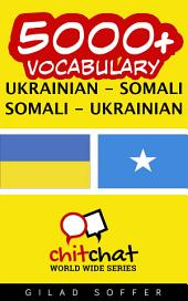 5000+ Ukrainian - Somali Somali - Ukrainian Vocabulary