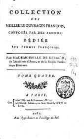 Collection des meilleurs ouvrages françois, composés par des femmes: Volume4