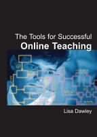 The Tools for Successful Online Teaching PDF
