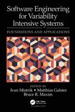 Software Engineering for Variability Intensive Systems