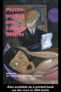 Psycho Politics And Cultural Desires Book