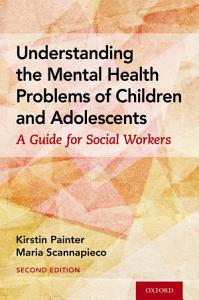 Understanding the Mental Health Problems of Children and Adolescents PDF