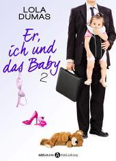 Er, ich und das Baby - 2