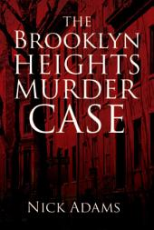The Brooklyn Heights Murder Case