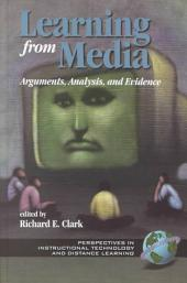 Learning from Media: Arguments, Analysis, and Evidence