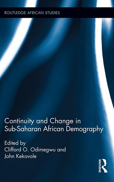 Continuity and Change in Sub Saharan African Demography PDF