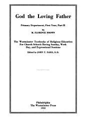 God the Loving Father: Primary Department, First Year, Parts I-III, Part 2