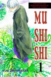 Mushishi: Volume 1