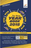 THE MEGA YEARBOOK 2018   Current Affairs   General Knowledge for Competitive Exams with 52 Monthly ebook Updates   eTests   3rd Edition PDF
