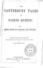 The Canterbury Tales and Faerie Queene, &c., &c., &c