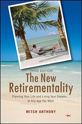 The New Retirementality