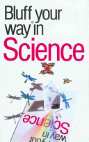 The Bluffer's Guide to Science