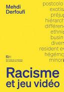 Racisme et jeu vid  o