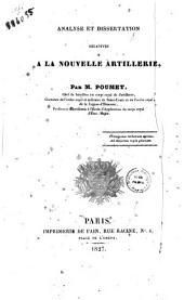 Analyse et dissertation relatives a la nouvelle artillerie. Par M. Poumet ..