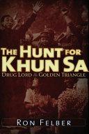 The Hunt for Khun Sa