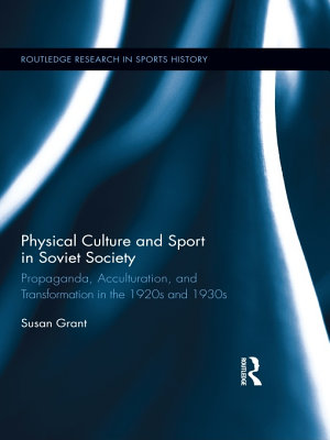 Physical Culture and Sport in Soviet Society PDF