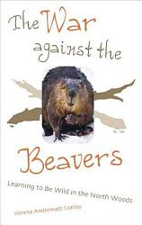 The War Against The Beavers Book PDF