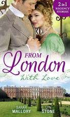 From London With Love  Disgrace and Desire   The Captain and the Wallflower PDF