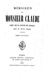 Mémoires de Monsieur Claude: chef de la police de Sûreté sous le second Empire, Volume 2