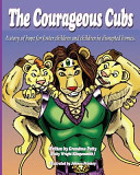The Courageous Cubs