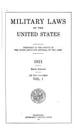 Military Laws of the United States: Volume 1