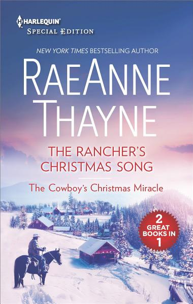 Download The Rancher s Christmas Song and The Cowboy s Christmas Miracle Book