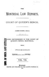 The Montreal Law Reports: Court of Queen's Bench, Volume 7