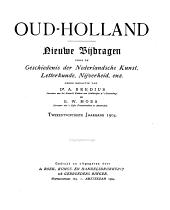 Oud-Holland: tijdschrift voor Nederlandse kunstgeschiedenis, Volume 22