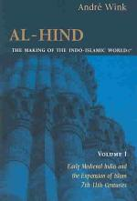 Al-Hind: The Slavic Kings and the Islamic conquest, 11th-13th centuries