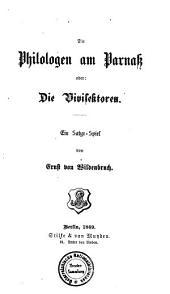 Die Philologen am Parnass, oder, Die Vivisektoren: ein Satyr-spiel