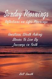 Sunday Mornings: A Time for Reflection