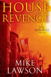 House Revenge: A Joe DeMarco Thriller