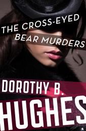 The Cross-Eyed Bear Murders