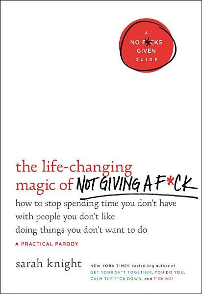 Download The Life Changing Magic of Not Giving a F ck Book