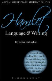 Hamlet: Language and Writing