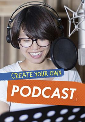 Create Your Own Podcast PDF