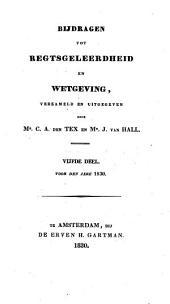 Bijdragen tot regtsgeleerdheid en wetgeving: Volume 5