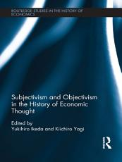 Subjectivism and Objectivism in the History of Economic Thought PDF