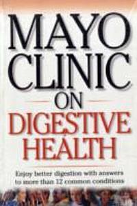 Mayo Clinic on Digestive Health Book